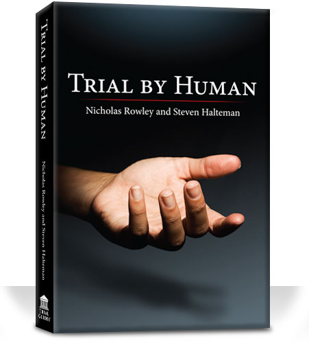 Trial by Human