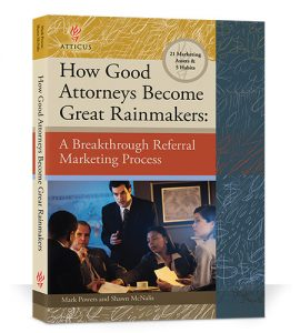 How Good Attorneys Become Great Rainmakers